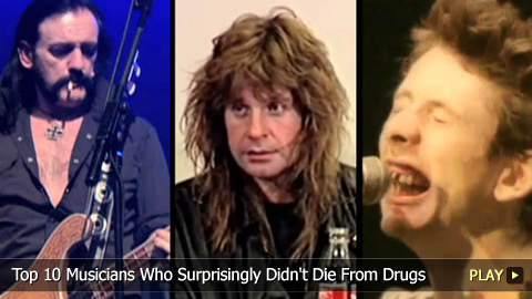 Top 10 Musicians Who Surprisingly Didn't Die From Drugs