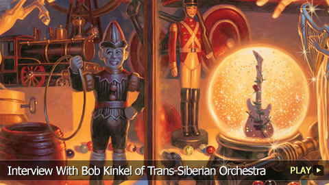Interview With Bob Kinkel of Trans-Siberian Orchestra