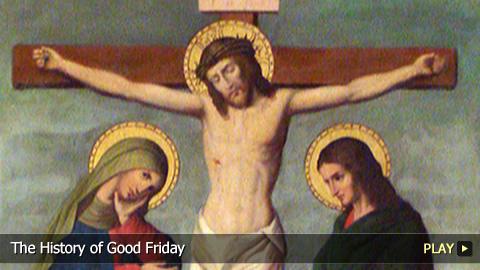 The History of Good Friday