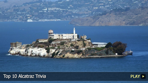 Top 10 Alcatraz Trivia