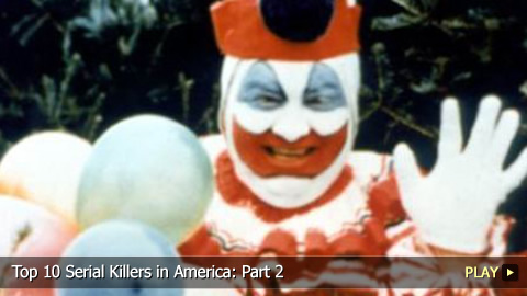 Top 10 Infamous Serial Killers in America: Part 2