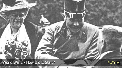 World War I - How Did It Start?