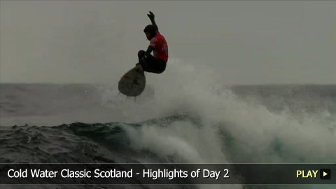 Cold Water Classic Scotland - Highlights of Day 2
