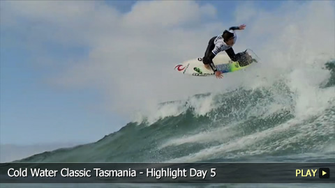 Cold Water Classic Tasmania - Highlight Day 5