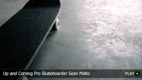 Up and Coming Pro Skateboarder Sean Malto