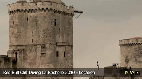 Red Bull Cliff Diving La Rochelle 2010 - Location