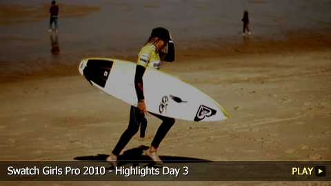 Swatch Girls Pro 2010 - Highlights Day 3