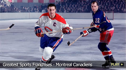 Greatest Sports Franchises - Montreal Canadiens