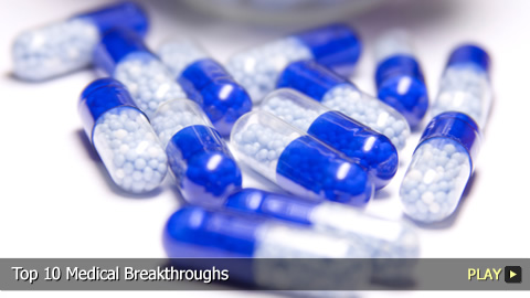 Top 10 Medical Breakthroughs