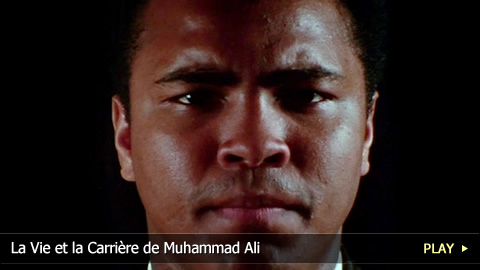 La Vie et la Carrire de Muhammad Ali