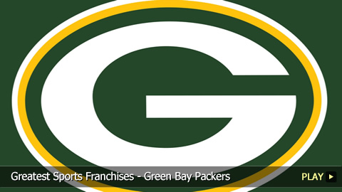 Green Bay Packers - Greatest Sports Franchises