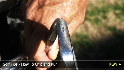 Golf Tips - How To Chip and Run