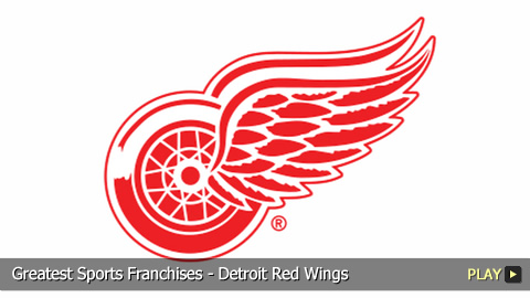 Greatest Sports Franchises - Detroit Red Wings