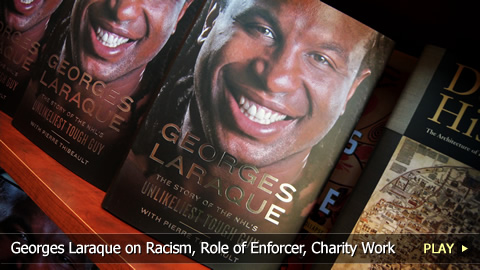 Georges Laraque: Racism, Role of Enforcer, Charity Work