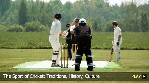 The Sport of Cricket: Traditions, History, Culture