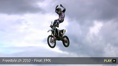 Freestyle.ch 2010 - Final: FMX