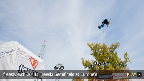 freestyle.ch 2011: Freeski Semifinals at Europe's Biggest Freestyle Sports Event