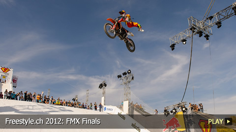 Freestyle.ch 2012: FMX Finals at Europe's Biggest Freestyle Event