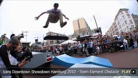 Vans Downtown Showdown Hamburg 2010 - Team Element Obstacle