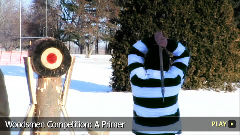 Woodsmen Competition: A Primer