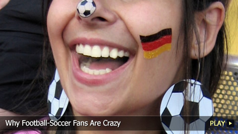 Why Football-Soccer Fans Are Crazy