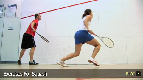Exercises For Squash