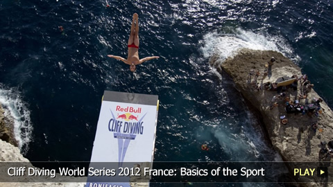 Cliff Diving World Series 2012 France: Basics of the Sport