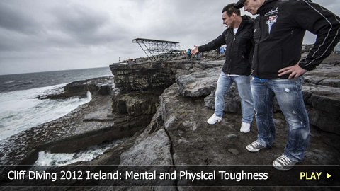 Cliff Diving World Series 2012 Ireland: Mental and Physical Toughness