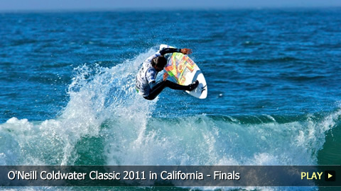 Surfing Highlights From O'Neill Coldwater Classic 2011 in California - Finals -Day 5