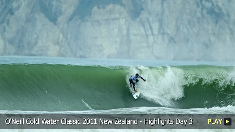 O'Neill Cold Water Classic 2011 New Zealand - Surfing Highlights: Day 3
