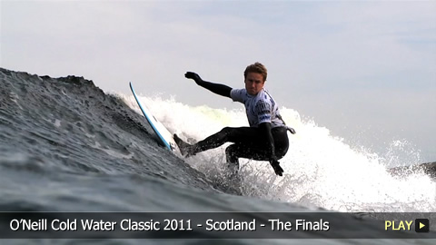 O'Neill Cold Water Classic 2011 - Scotland - Highlights of the Finals