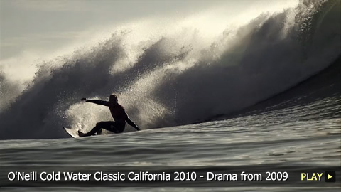 O'Neill Cold Water Classic California 2010 - Drama from 2009