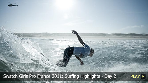 Swatch Girls Pro France 2011: Surfing Highlights - Day 2