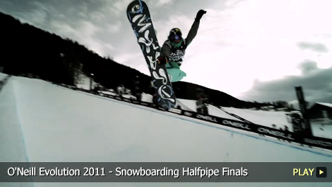 O'Neill Evolution 2011 - Snowboarding Halfpipe Finals