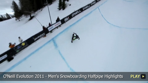 O'Neill Evolution 2011 - Men's Snowboarding Halfpipe Highlights