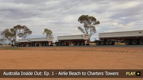 Australia Inside Out: Ep. 1 - Airlie Beach to Charters Towers