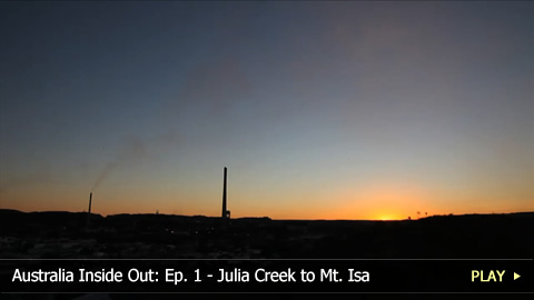 Australia Inside Out: Ep. 1 - Julia Creek to Mt. Isa