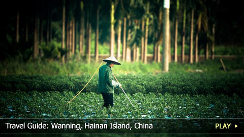 Travel Guide: Wanning, Hainan Island, China