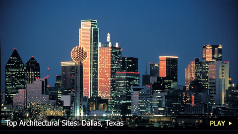 Top Architectural Sites: Dallas, Texas