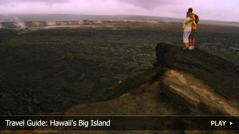 Travel Guide: Hawaii's Big Island