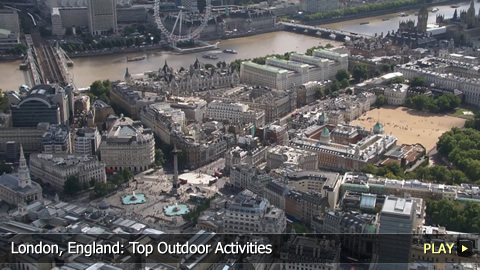 London, England: Top Outdoor Activities