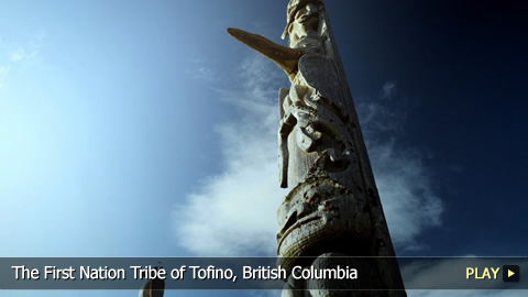The First Nation Tribe of Tofino, British Columbia