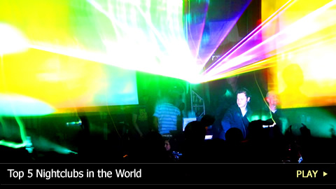 Top 5 Nightclubs in the World