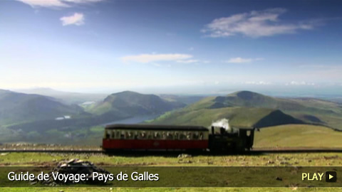 Guide de Voyage: Pays de Galles