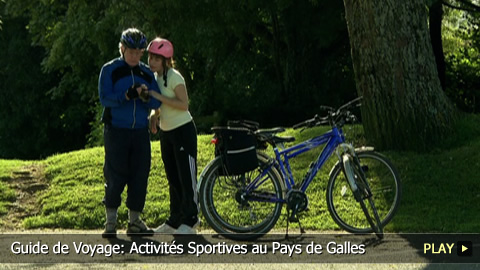 Guide de Voyage: Activits Sportives au Pays de Galles