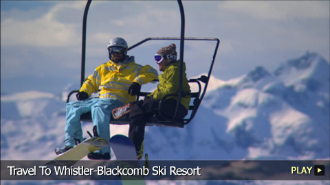 Travel To Whistler-Blackcomb Ski Resort