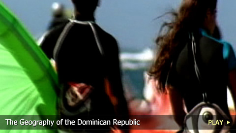 The Geography of the Dominican Republic
