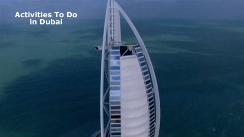 Things To See and Do in Dubai