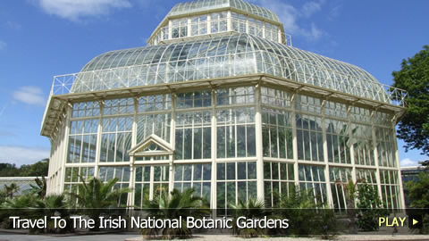 Travel To The Irish National Botanic Gardens
