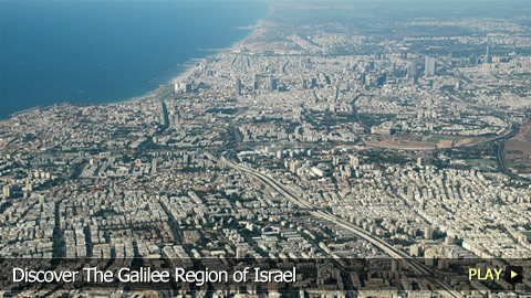 Discover The Galilee Region of Israel
